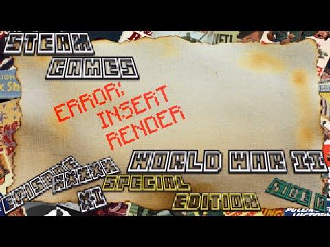 Steam Games SP; Raid World War II: Special Edition - Ep.61 | Side A: Mission #15 | Kelly |