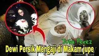 Prosesi Pemakaman Julia Perez & Dewi Persik Mengaji Di Makam Jupe | Selamat Jalan Jupe