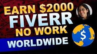 Earn $2000 On Fiveer Without Doing The Work 🌎💰 [Make Money Online]