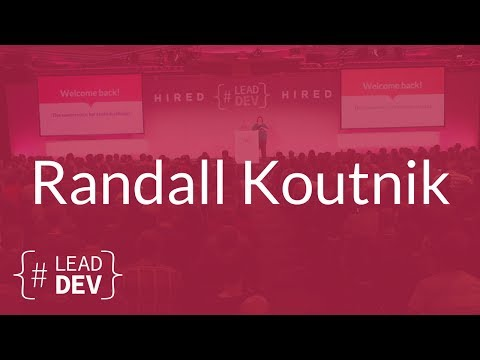 Rethinking the Developer Career Path – Randall Koutnik | The Lead Developer UK 2017
