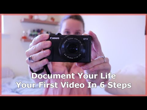 (VLOG) Document Your Life for beginners: your first video in 6 steps