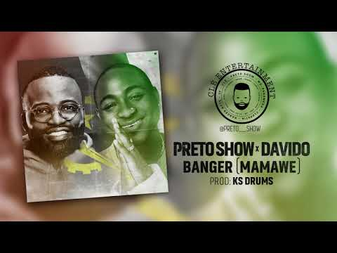 Preto Show ft Davido - Banger (Mamawé) Official Music