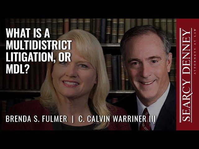 What is a Multidistrict Litigation, or MDL?