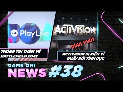 Game On! News#38: EA Play Live và Battlefield 2042 | Activision Blizzard Bị Kiện Lớn