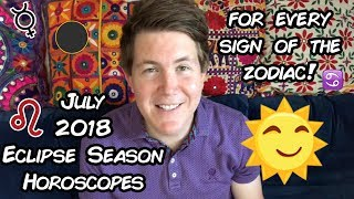 July 2018 Predictions for Every Zodiac Sign | Gregory Scott Astrology & Horoscopes