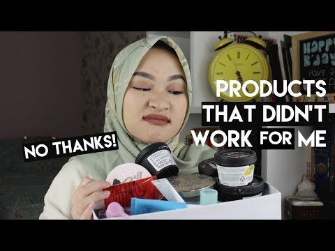 PRODUCTS THAT DIDN'T WORK FOR ME (Bahasa) |  Kiara Leswara