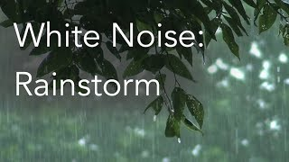 Rainstorm Sounds for Relaxing, Focus or Deep Sleep | Nature White Noise | 8 Hour
