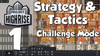 Project Highrise Strategy & Tactics #1 - Welcome to Polinesia Plaza