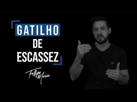 #02 - Gatilho Mental da Escassez | Fellipe Morais