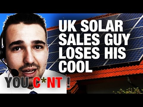 COLD CALL: Solar Telemarketer loses his cool !