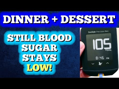Dinner + Dessert - Still Blood Sugar Stays Low!