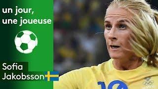 Un jour, une joueuse : Sofia Jakobsson (Suède)