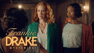 Frankie Drake Episode 9 quotDealers Choicequot Preview  Frankie Drake Mysteries Season 2