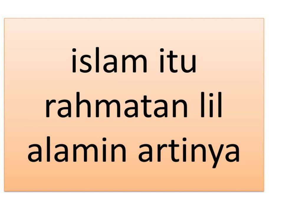 Islam Itu Rahmatan Lil Alamin Artinya Youtube