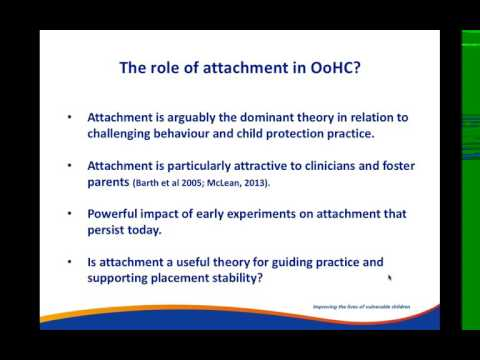 Webinar - Children's attachment needs in the context of out of home care