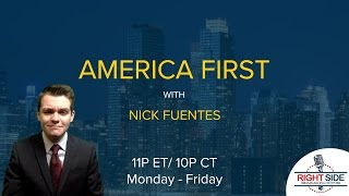 LIVE: America First with Nicholas J. Fuentes - March 24, 2017