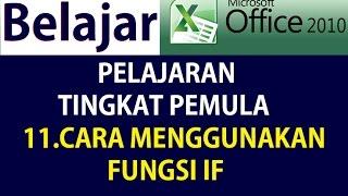 Belajar Rumus Fungsi Microsoft Excel 2010 FUNGSI  IF