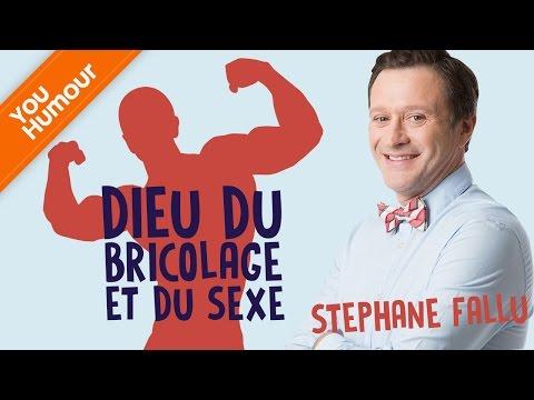 STEPHANE FALLU - Dieu du bricolage et du sexe