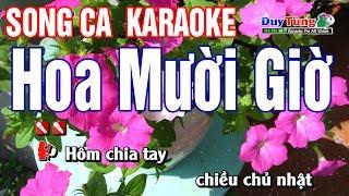 Hoa Mười Giờ Karaoke Song Ca - Nhạc Sống Duy Tùng