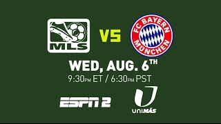 AT&T MLS All-Star Game: Bayern Munich vs. MLS All-Stars | Aug. 6th at 9:30 pm ET on ESPN 2/Unimas