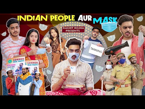 INDIAN PEOPLE AUR MASK || Rachit Rojha
