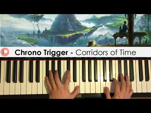 Chrono Trigger - Corridors Of Time (Piano Cover) | Patreon Dedication #429