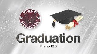 Plano Senior High Graduation 2019
