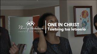 ONE IN CHRIST TSIETSING TSA LETSOALO