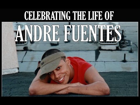 Andre Fuentes Remembered