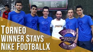 Torneo Winner Stays - Nike FootballX