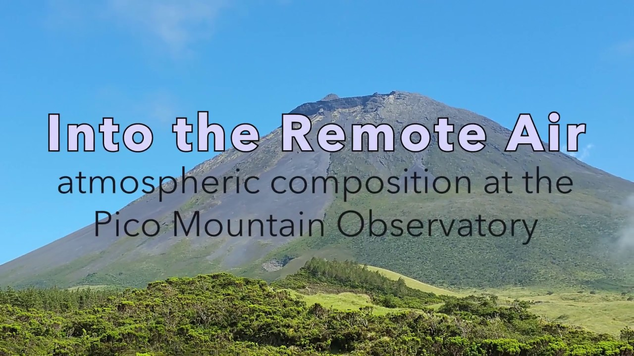 Preview image for Into the Remote Air: Atmospheric Composition at the Pico Mountain Observatory video