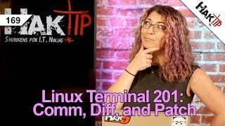 How to Use Comm, Diff, and Patch: Linux Terminal 201 - HakTip 169