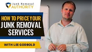 How to price your Junk Removal Services