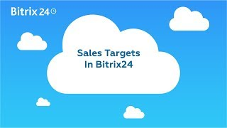 Sales Quotas and Targets In Bitrix24 CRM