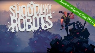 Shoot Many Robots Android Game Gameplay [Game For Kids]