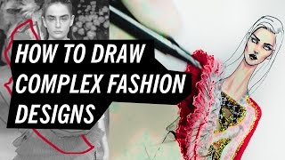 HOW TO DRAW COMPLEX FASHION DESIGNS | Fashion Drawing
