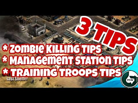 Last Shelter Survival Tips To Kill  Higher Level Zombies,Troops Training Tips,Management Station Tip