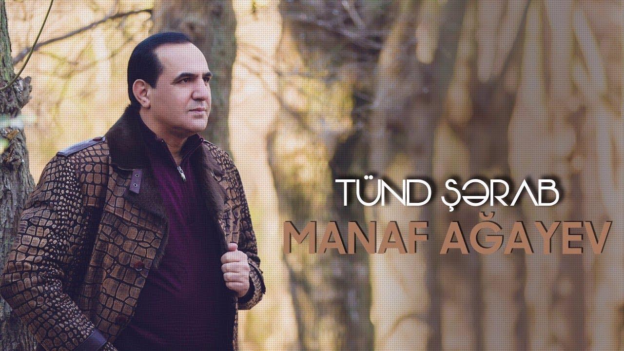 Manaf Agayev Tund Sərab Mp3 Yukle Pulsuz