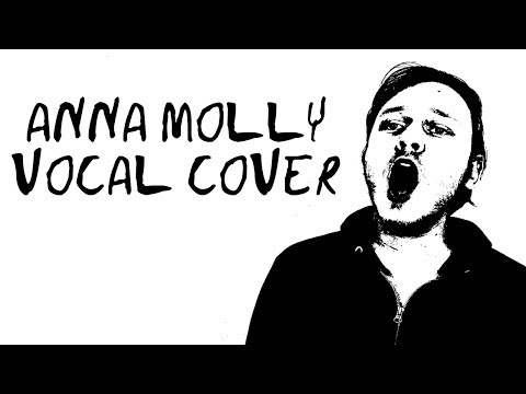 [Incubus] Anna Molly Vocal Cover