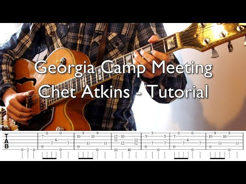 Georgia Camp Meeting - Chet Atkins Cover/Tutorial (with Tabs)
