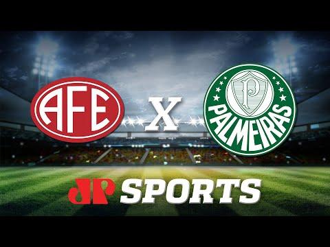 AO VIVO: Ferroviária x Palmeiras - 08/01/20 - Copa São Paulo - Futebol JP