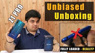 VIVO Z1 PRO UNBIASED UNBOXING WITH 4 PROBLEMS | FULLY LOADED - REALLY?
