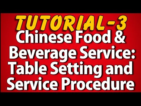 Chinese Food and Beverage Service Style (Tutorial 3)