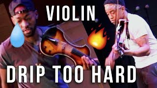 Lil Baby X Gunna Drip Too Hard Violin Remix