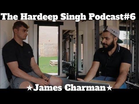 #102 - The Hardeep Singh Podcast #6 - James Charman