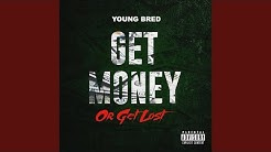 Get Money or Get Lost