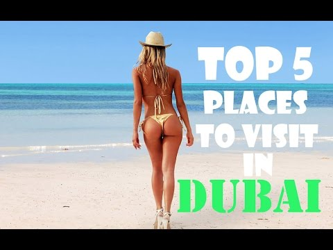 top 5 places to visit in Dubai - Dubai travel guide and must see attractions !
