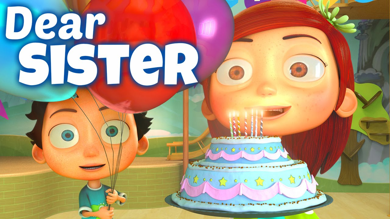 Happy Birthday Song To Sister Youtube