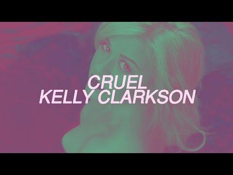 Kelly Clarkson -  Cruel [HD Lyrics] streaming vf