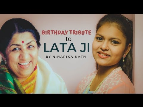 Lata Mangeshkar Mashup|Birthday Tribute|Ft. Niharika Nath